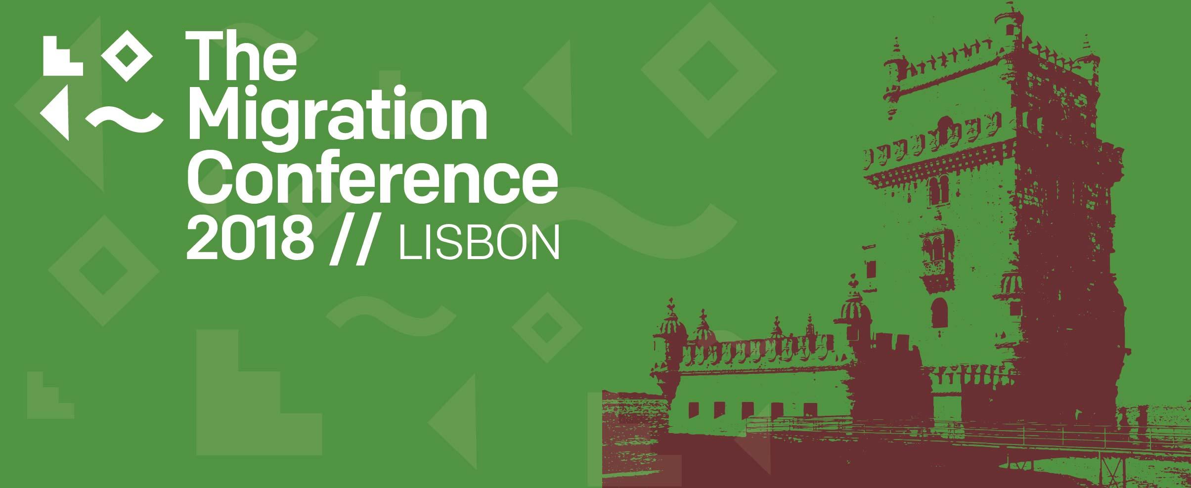 The Migration Conference 2018 Lisbon